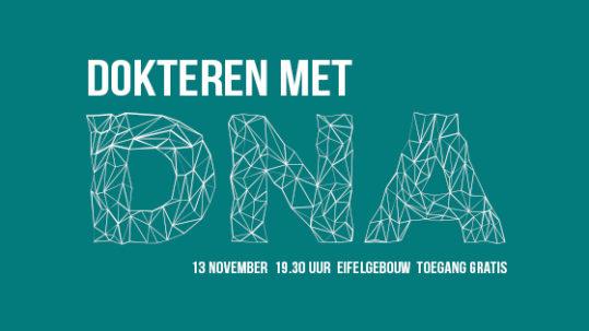 Tegenlicht Meet-Up: Dokteren met DNA